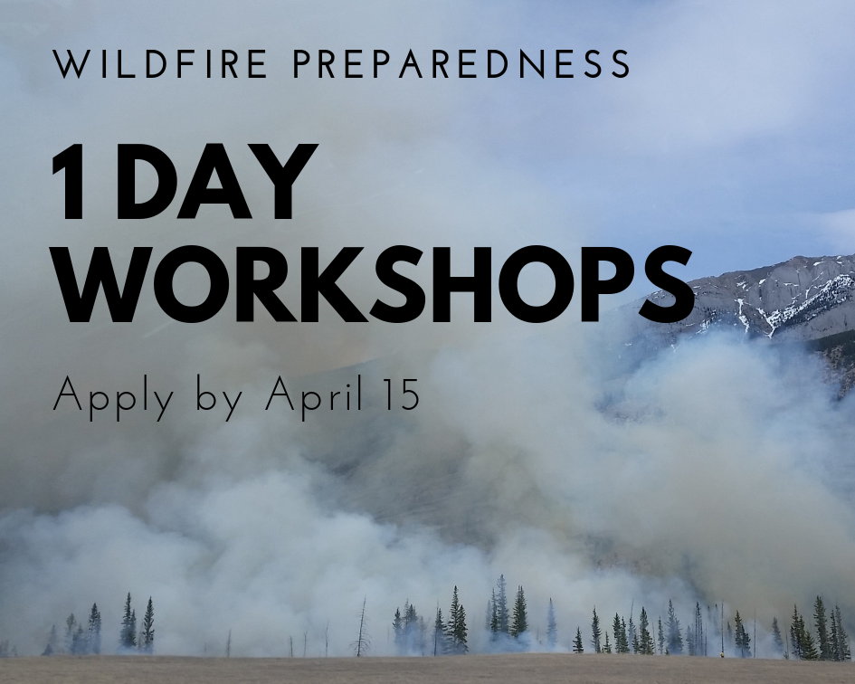 Wildfire preparedness - 1 day workshops