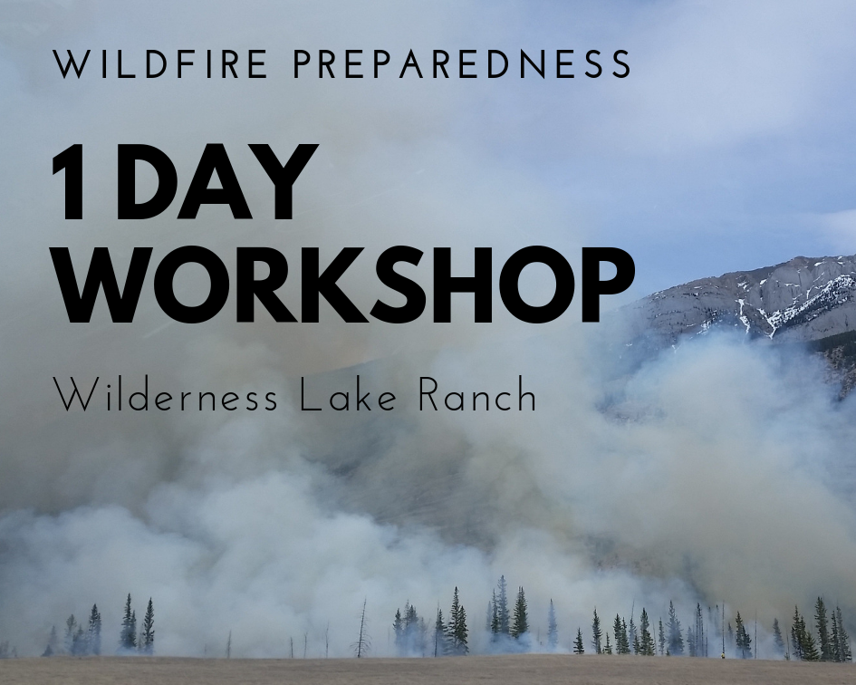Wilderness Lake Ranch Wildfire Workshop