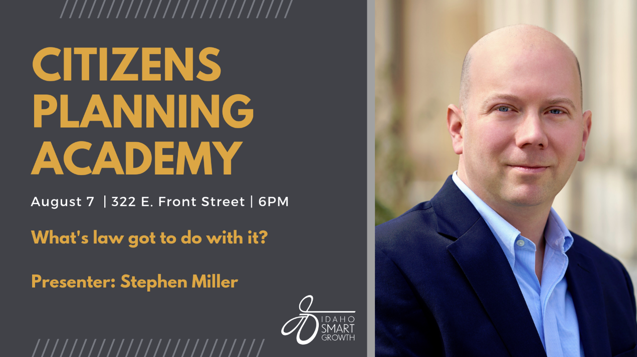 August Citizens Planning Academy with Stephen Miller