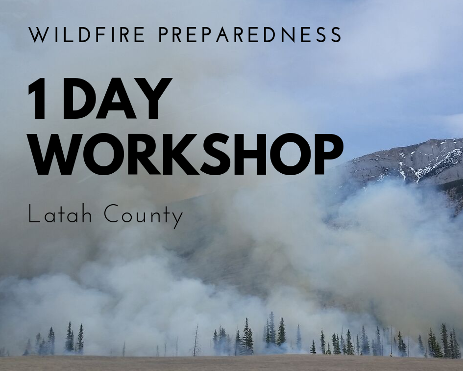 Latah County Wildfire Workshop